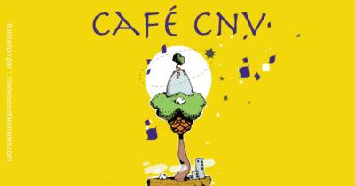 Café CNV @ Le Bonheur est dans le Pot | Toulouse | Occitanie | France